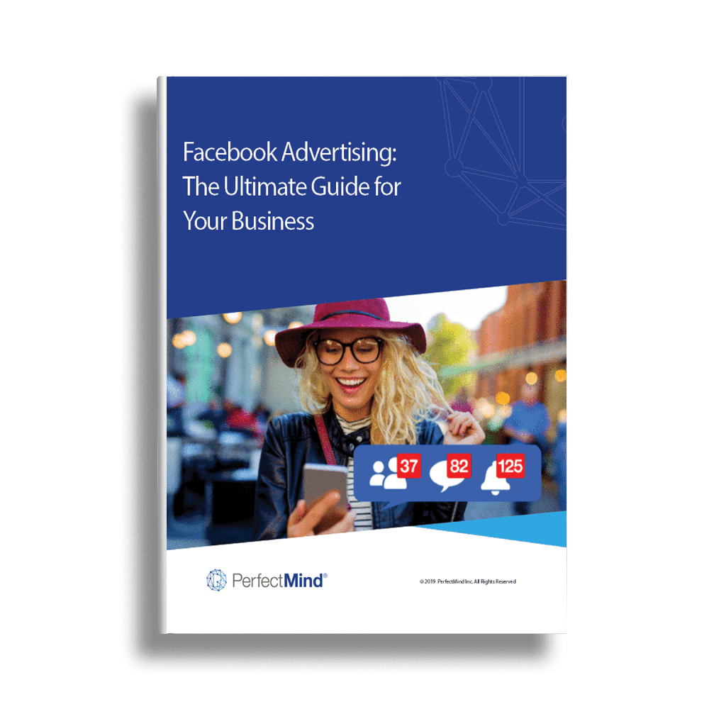 Facebook Advertising: The Ultimate Guide for Your Business