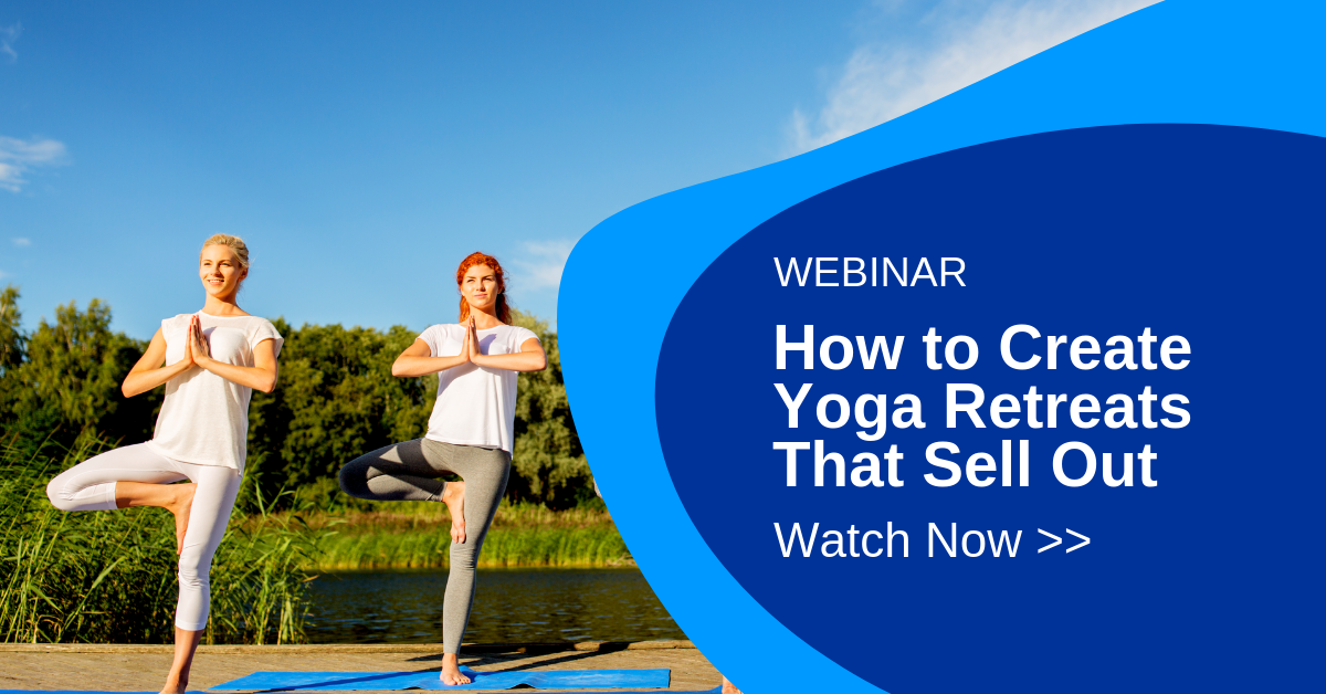 Webinar - How to Create Transformational Yoga Retreats that Sell Out